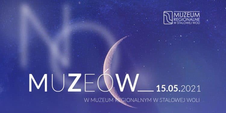 Zbliża się niezapomniana Noc Muzeów w Stalowej Woli Sztafeta.pl